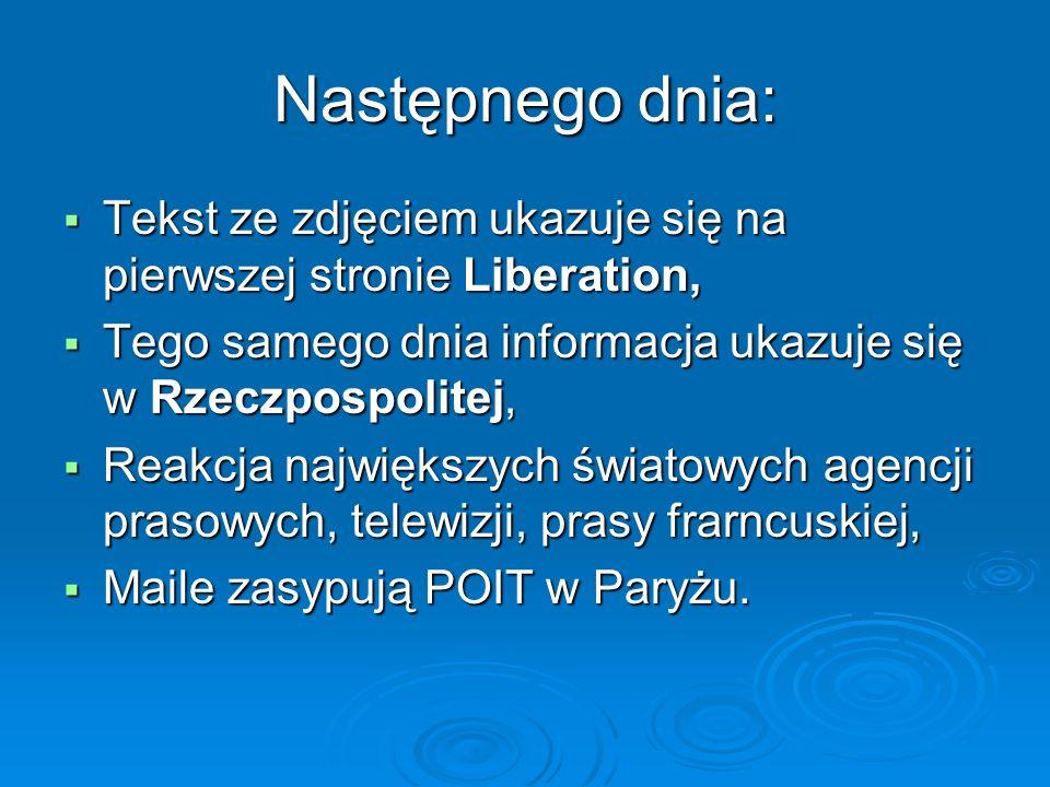 Następnego dnia: Tekst ze zdjęciem ukazuje się na pierwszej stronie Liberation, Tekst ze zdjęciem ukazuje się na pierwszej stronie Liberation, Tego sa