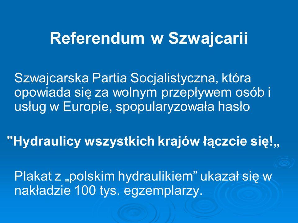 Referendum w Szwajcarii Szwajcarska Partia Socjalistyczna, która opowiada się za wolnym przepływem osób i usług w Europie, spopularyzowała hasło