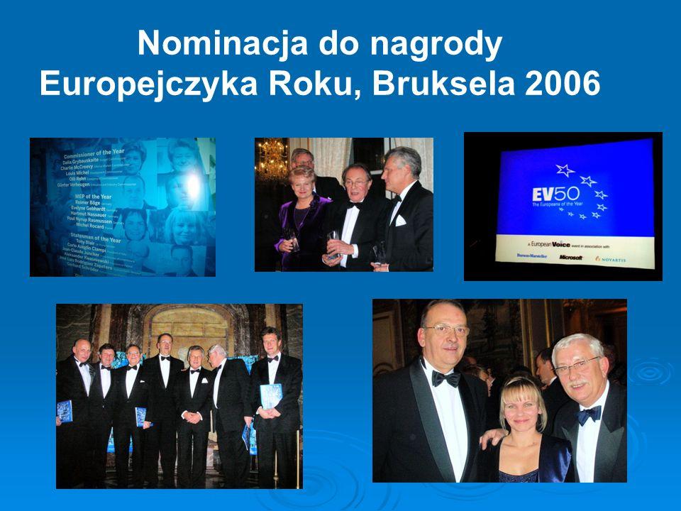 Nominacja do nagrody Europejczyka Roku, Bruksela 2006