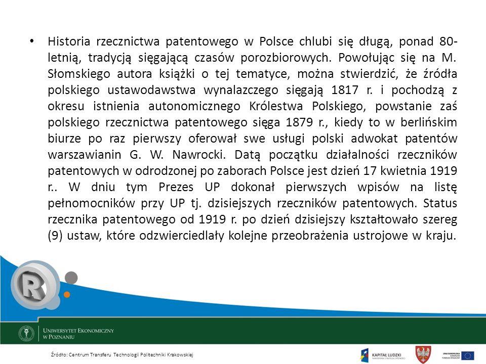 Historia rzecznictwa patentowego w Polsce chlubi się długą, ponad 80- letnią, tradycją sięgającą czasów porozbiorowych. Powołując się na M. Słomskiego