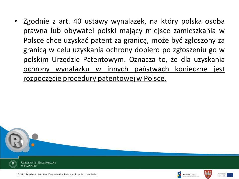 Zgodnie z art. 40 ustawy wynalazek, na który polska osoba prawna lub obywatel polski mający miejsce zamieszkania w Polsce chce uzyskać patent za grani