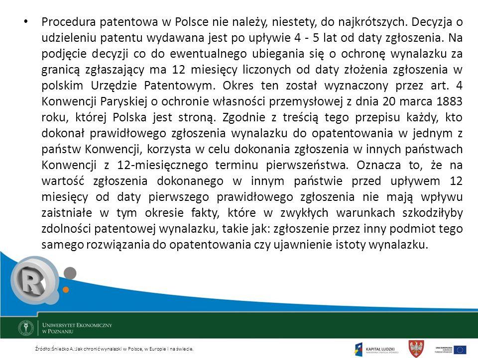 Procedura patentowa w Polsce nie należy, niestety, do najkrótszych. Decyzja o udzieleniu patentu wydawana jest po upływie 4 - 5 lat od daty zgłoszenia