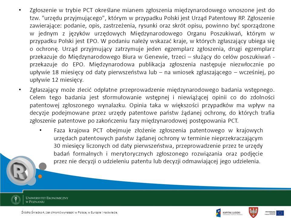 Zgłoszenie w trybie PCT określane mianem zgłoszenia międzynarodowego wnoszone jest do tzw.