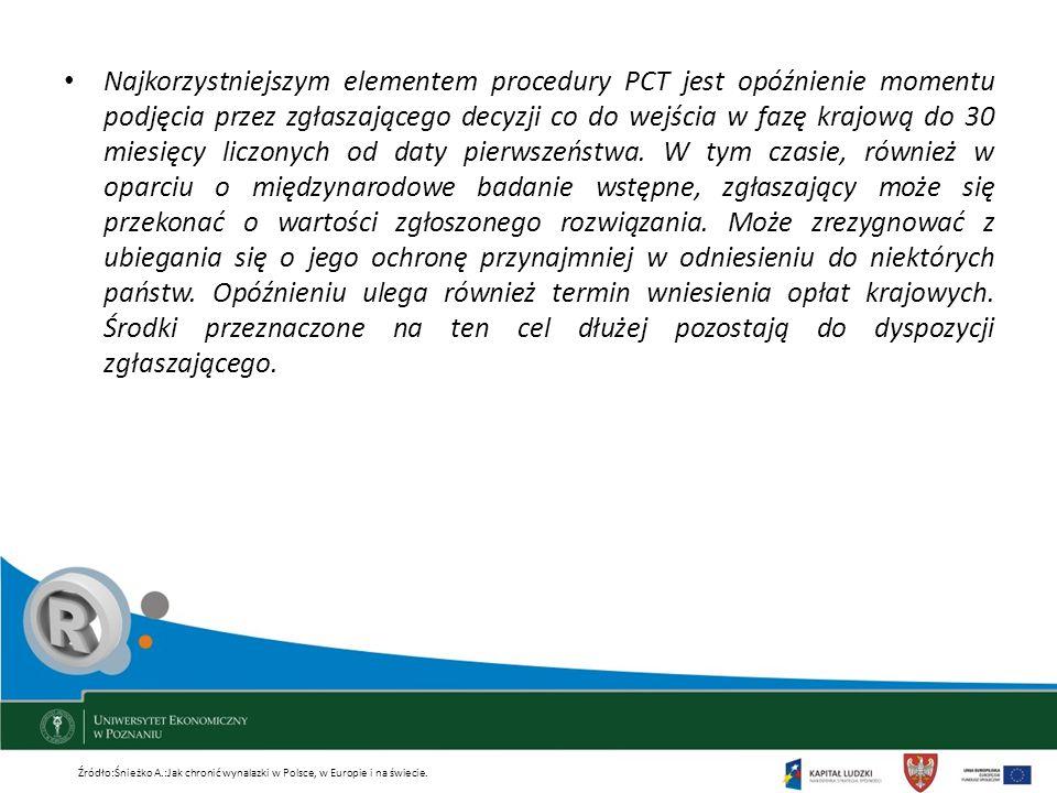 Najkorzystniejszym elementem procedury PCT jest opóźnienie momentu podjęcia przez zgłaszającego decyzji co do wejścia w fazę krajową do 30 miesięcy li