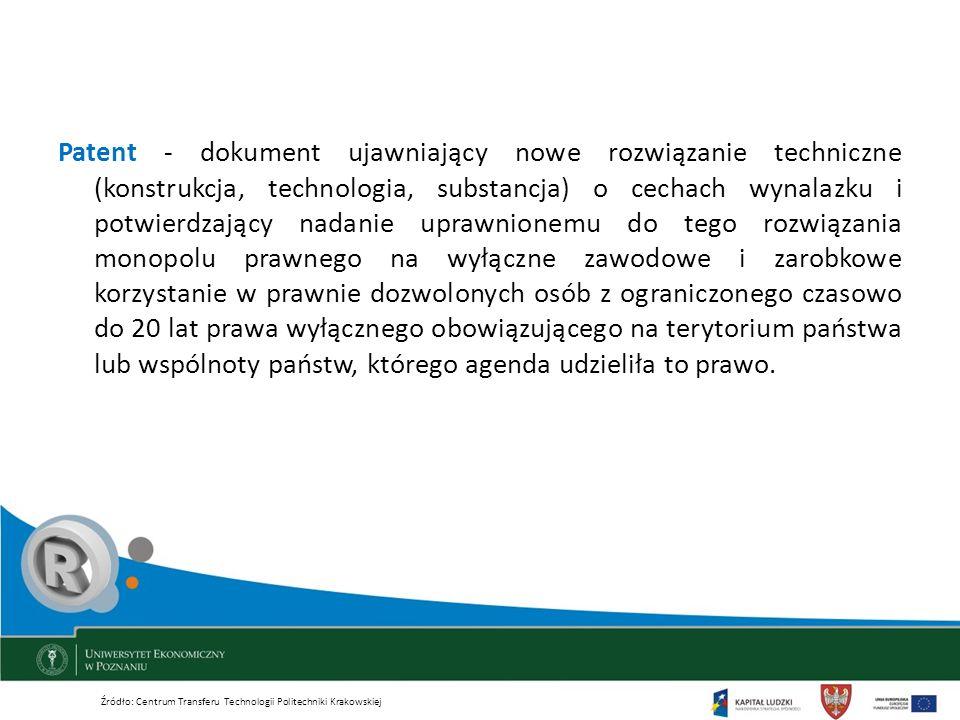 Patent - dokument ujawniający nowe rozwiązanie techniczne (konstrukcja, technologia, substancja) o cechach wynalazku i potwierdzający nadanie uprawnio