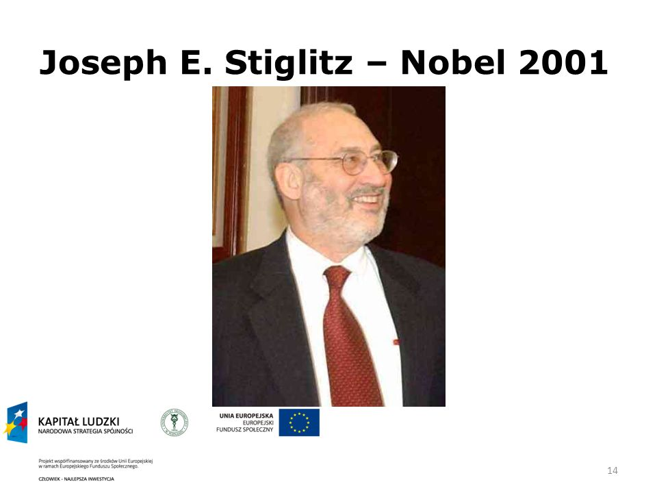 14 Joseph E. Stiglitz – Nobel 2001