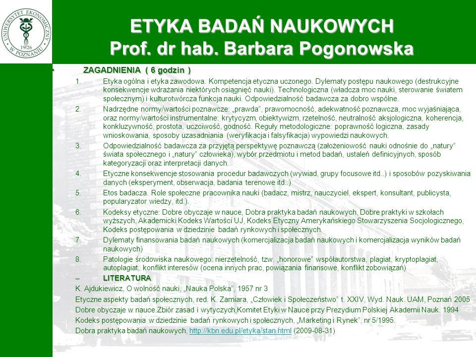 ZAGADNIENIA ( 6 godzin )ZAGADNIENIA ( 6 godzin ) 1.Etyka ogólna i etyka zawodowa. Kompetencja etyczna uczonego. Dylematy postępu naukowego (destrukcyj