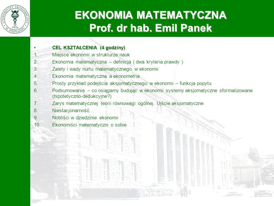 CEL KSZTAŁCENIA (4 godziny)CEL KSZTAŁCENIA (4 godziny) 1.Miejsce ekonomii w strukturze nauk 2.Ekonomia matematyczna – definicja ( dwa kryteria prawdy