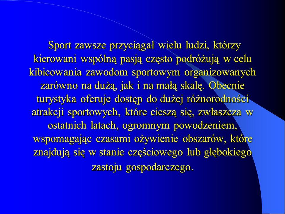 Sport zawsze przyciągał wielu ludzi, którzy kierowani wspólną pasją często podróżują w celu kibicowania zawodom sportowym organizowanych zarówno na dużą, jak i na małą skalę.