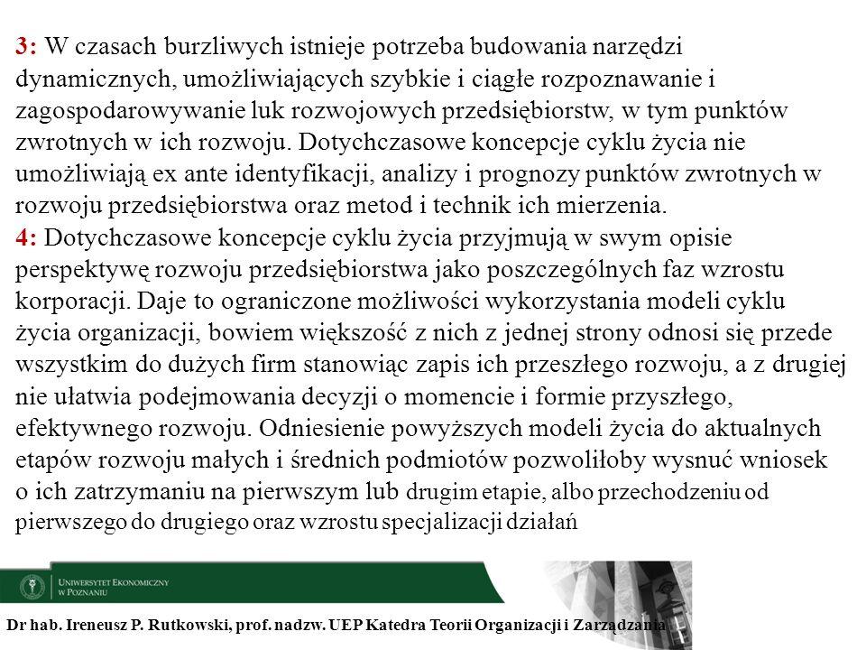 Dr hab. Ireneusz P. Rutkowski, prof. nadzw. UEP Katedra Teorii Organizacji i Zarządzania 3: W czasach burzliwych istnieje potrzeba budowania narzędzi