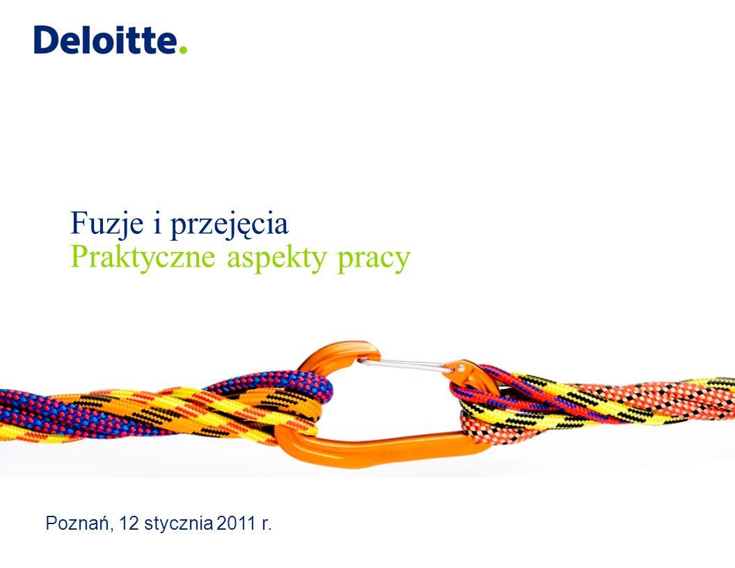 Fuzje i przejęcia Praktyczne aspekty pracy Poznań, 12 stycznia 2011 r.