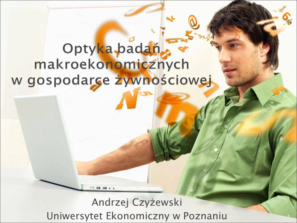 Andrzej Czyżewski Uniwersytet Ekonomiczny w Poznaniu 1