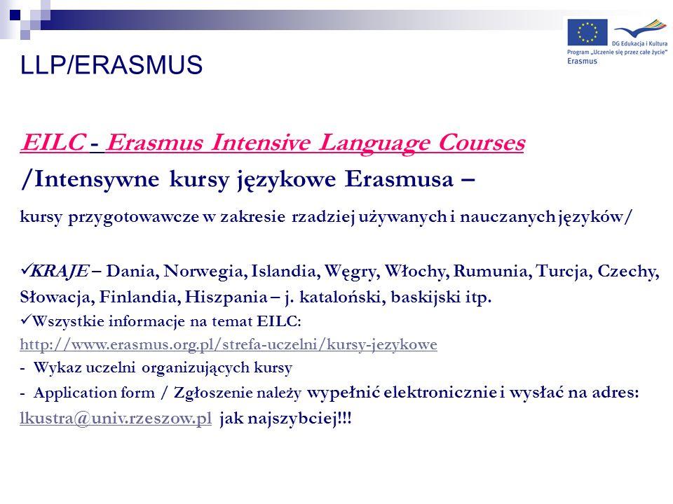 LLP/ERASMUS EILC - Erasmus Intensive Language Courses /Intensywne kursy językowe Erasmusa – kursy przygotowawcze w zakresie rzadziej używanych i naucz