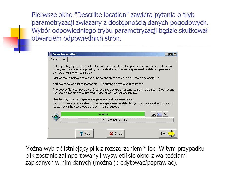 Baza danych w formacie UED powiązana jest z plikiem miejscowości *.loc (określona podczas opisywania lokalizacji) zostanie wykorzystana do wygenerowanych danych pogodowych.
