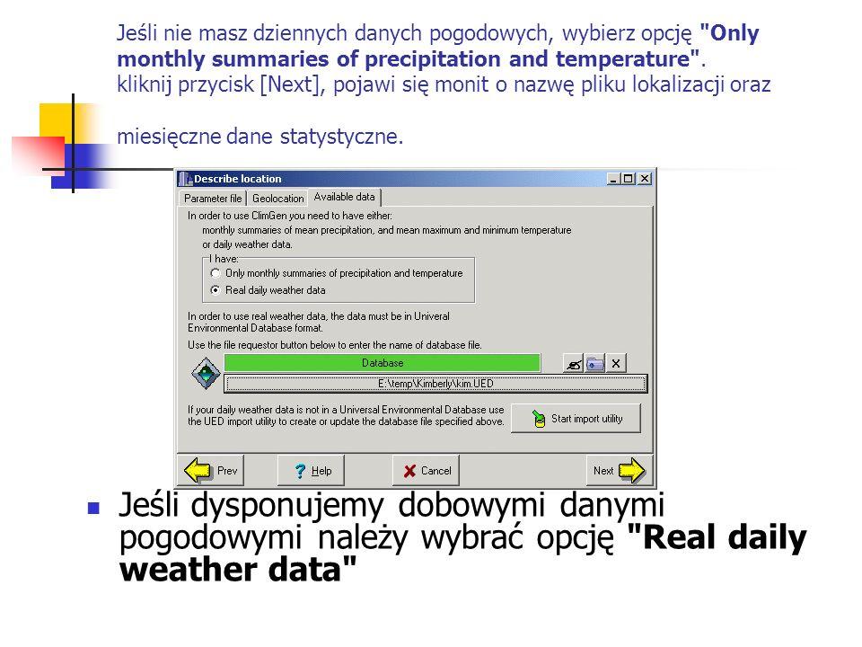 Jeśli nie masz dziennych danych pogodowych, wybierz opcję