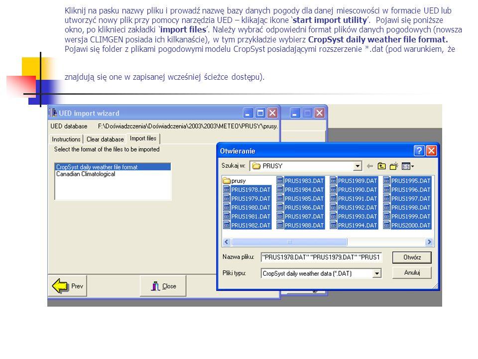 Kliknij na pasku nazwy pliku i prowadź nazwę bazy danych pogody dla danej miescowości w formacie UED lub utworzyć nowy plik przy pomocy narzędzia UED