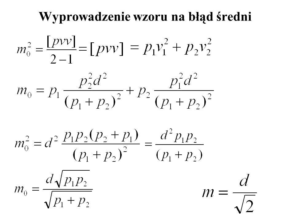 Ocena dokładności wielu par spostrzeżeń: r – liczba par spostrzeżeń Dla jednakowo dokładnych Dla niejednakowo dokładnych
