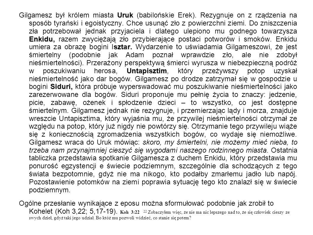 Uruk Enkidu, sztar. Untapisztim Siduri, Gilgamesz był królem miasta Uruk (babilońskie Erek). Rezygnuje on z rządzenia na sposób tyrański i egoistyczny