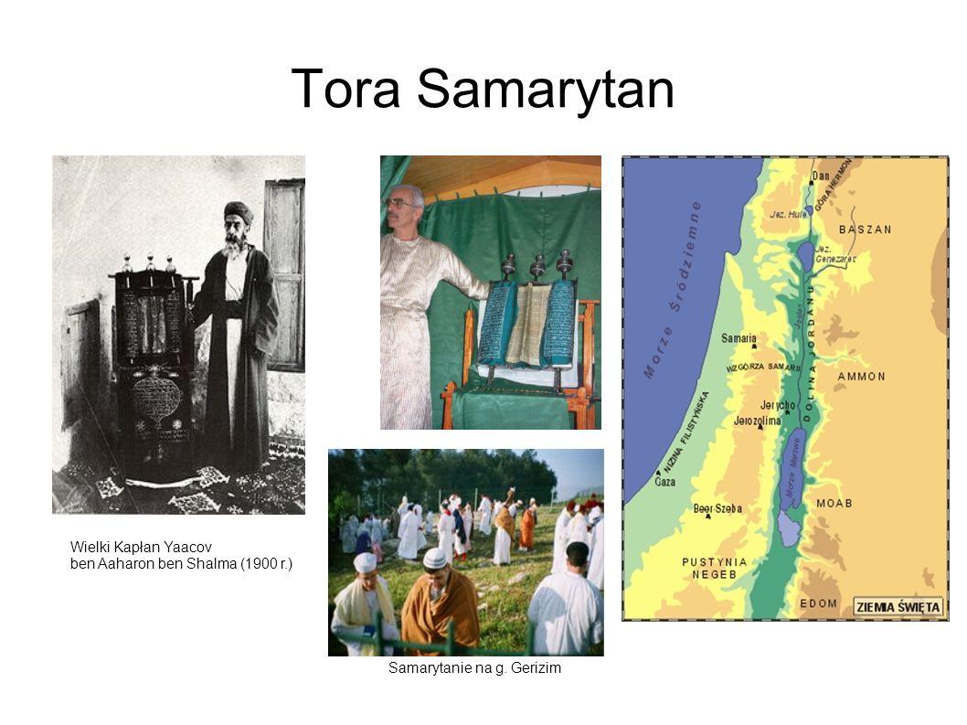 Tora Samarytan Wielki Kapłan Yaacov ben Aaharon ben Shalma (1900 r.) Samarytanie na g. Gerizim