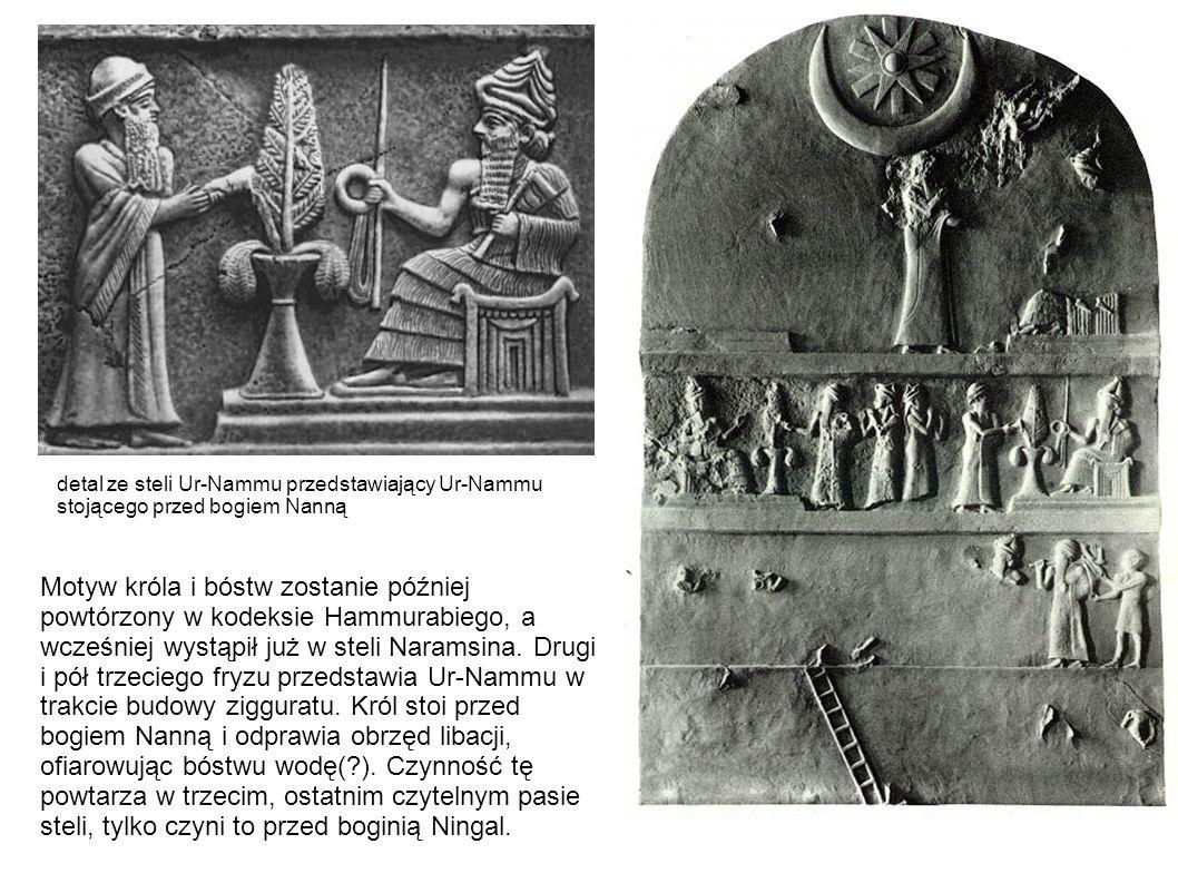 detal ze steli Ur-Nammu przedstawiający Ur-Nammu stojącego przed bogiem Nanną Motyw króla i bóstw zostanie później powtórzony w kodeksie Hammurabiego,