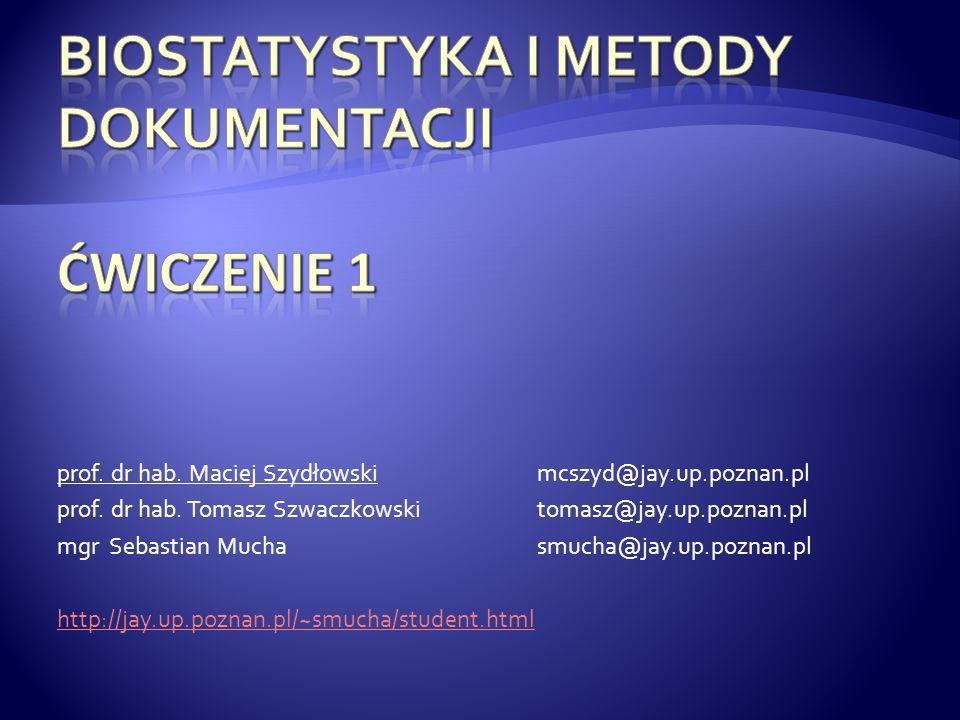 prof. dr hab. Maciej Szydłowskimcszyd@jay.up.poznan.pl prof. dr hab. Tomasz Szwaczkowskitomasz@jay.up.poznan.pl mgr Sebastian Muchasmucha@jay.up.pozna