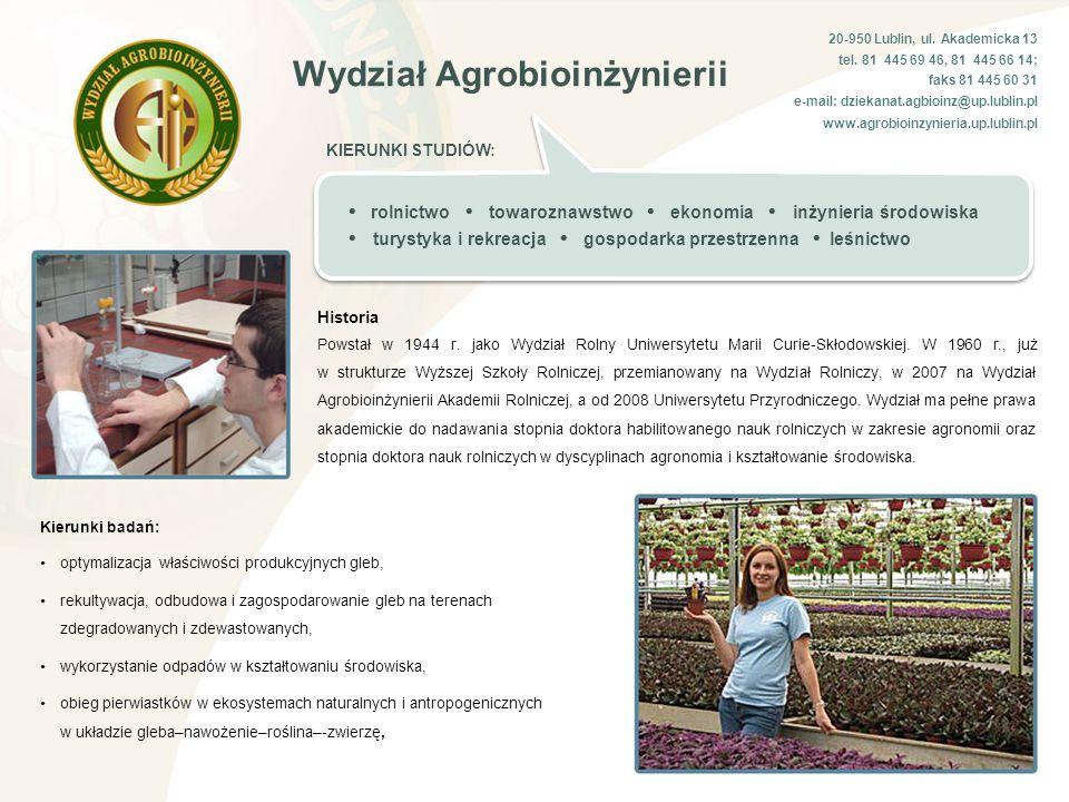Wydział Agrobioinżynierii 20-950 Lublin, ul.Akademicka 13 tel.