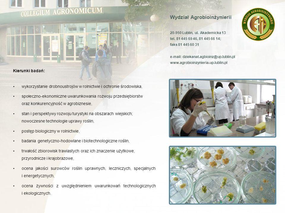 Wydział Nauk Rolniczych w Zamościu 20-400 Zamość, ul.
