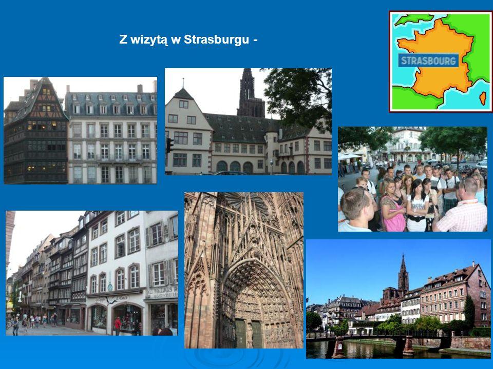 Z wizytą w Strasburgu -