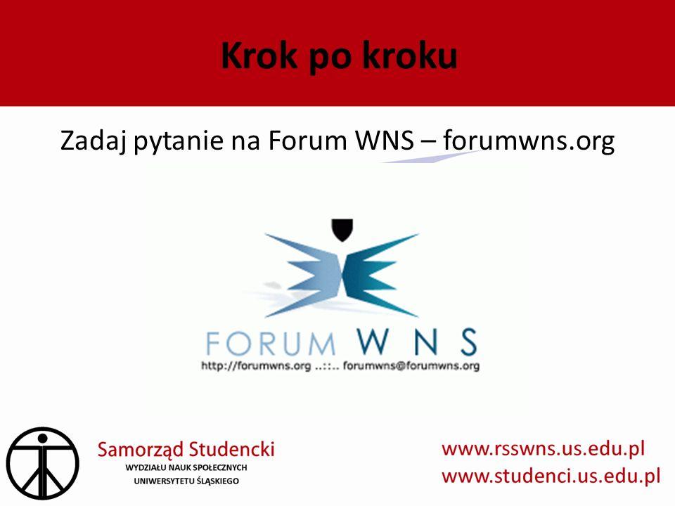 Krok po kroku Zadaj pytanie na Forum WNS – forumwns.org
