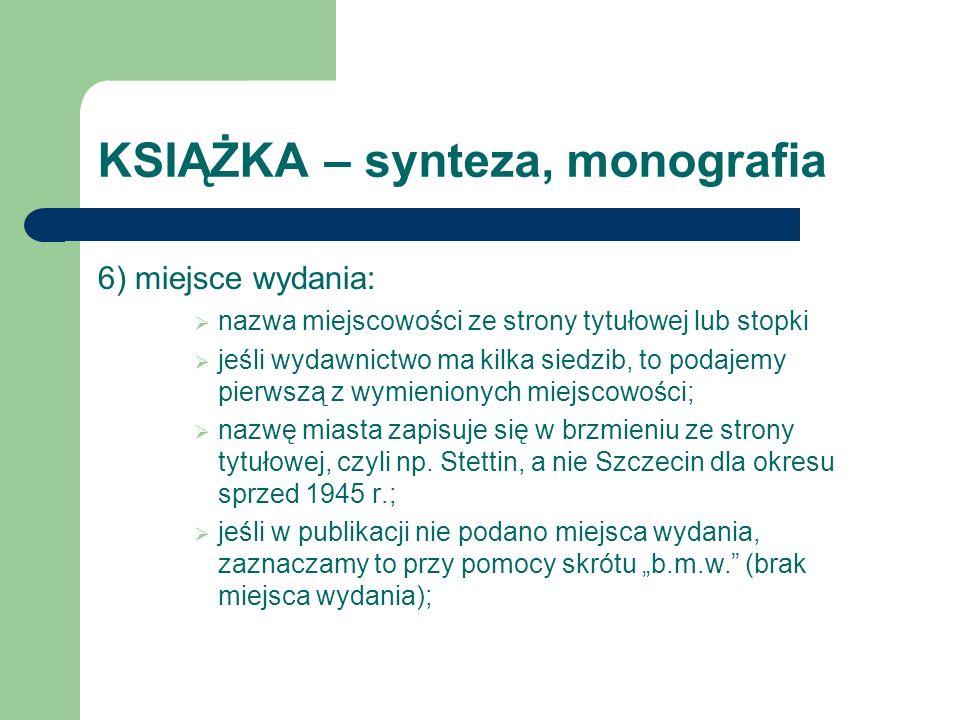 Materiały z Internetu – strony www Przykłady: Dryzek H., Opis bibliograficzny [on line] [dostęp 20.11.2006].