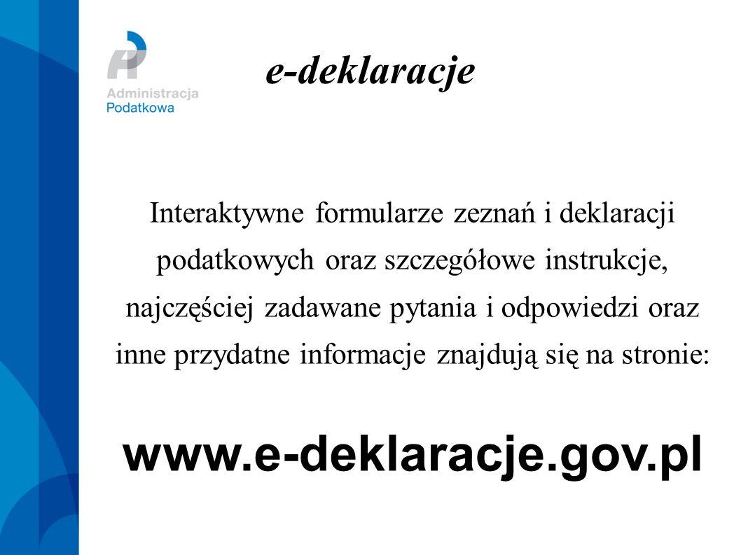 e-deklaracje Interaktywne formularze zeznań i deklaracji podatkowych oraz szczegółowe instrukcje, najczęściej zadawane pytania i odpowiedzi oraz inne