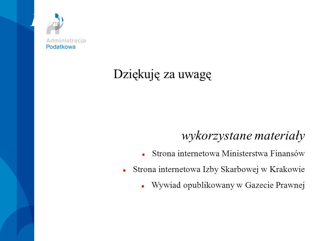 POMORSKI URZĄD SKARBOWY W GDAŃSKU Dziękuję za uwagę wykorzystane materiały Strona internetowa Ministerstwa Finansów Strona internetowa Izby Skarbowej