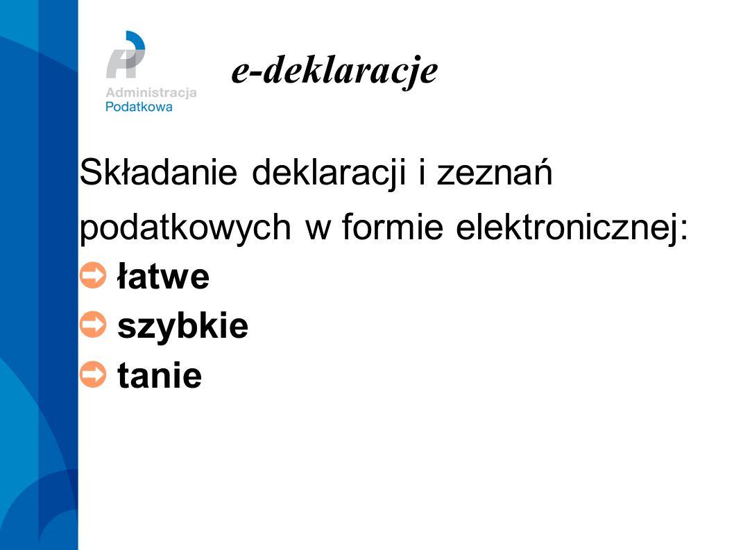 e-dee-deklaracjeklaracje Składanie deklaracji i zeznań podatkowych w formie elektronicznej: łatwe szybkie tanie