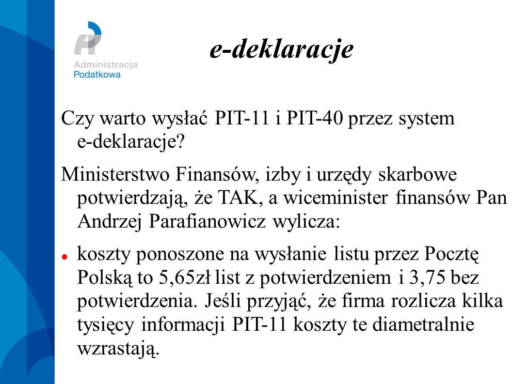 e-deklare-deklaracjeacje Czy warto wysłać PIT-11 i PIT-40 przez system e-deklaracje? Ministerstwo Finansów, izby i urzędy skarbowe potwierdzają, że TA