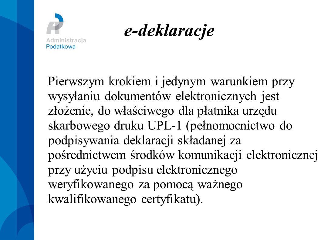 e-deklae-deklaracjeracje Pierwszym krokiem i jedynym warunkiem przy wysyłaniu dokumentów elektronicznych jest złożenie, do właściwego dla płatnika urz