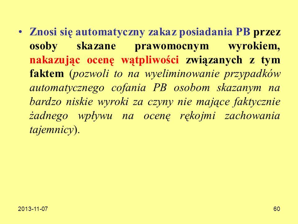 2013-11-0760 Znosi się automatyczny zakaz posiadania PB przez osoby skazane prawomocnym wyrokiem, nakazując ocenę wątpliwości związanych z tym faktem