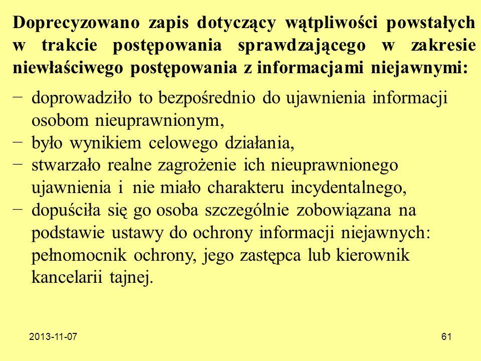 2013-11-0761 Doprecyzowano zapis dotyczący wątpliwości powstałych w trakcie postępowania sprawdzającego w zakresie niewłaściwego postępowania z inform