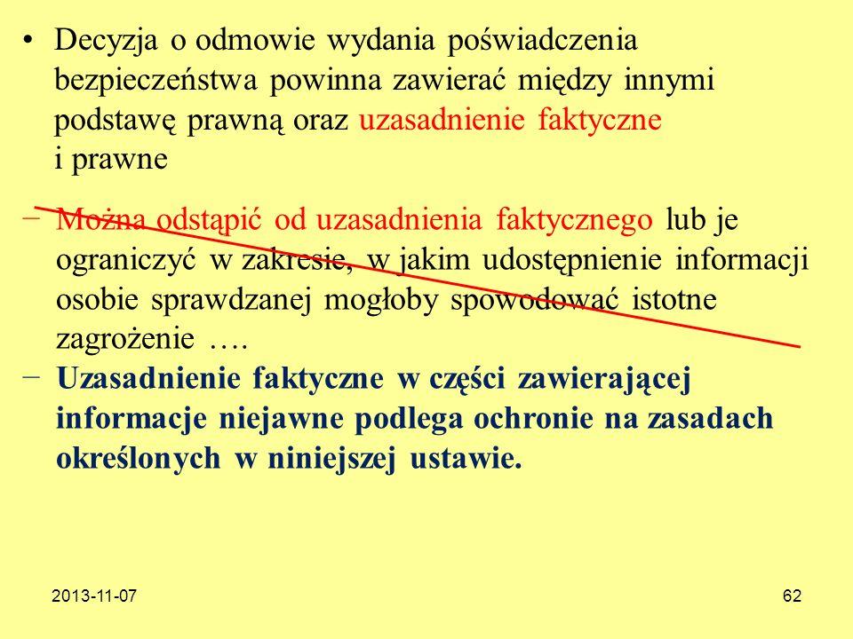 2013-11-0762 Decyzja o odmowie wydania poświadczenia bezpieczeństwa powinna zawierać między innymi podstawę prawną oraz uzasadnienie faktyczne i prawn