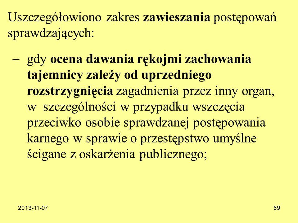 2013-11-0769 gdy ocena dawania rękojmi zachowania tajemnicy zależy od uprzedniego rozstrzygnięcia zagadnienia przez inny organ, w szczególności w przy