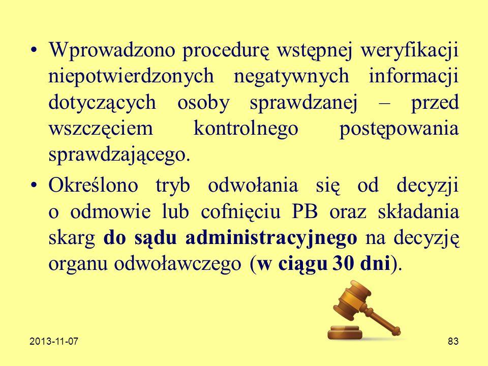 2013-11-0783 Wprowadzono procedurę wstępnej weryfikacji niepotwierdzonych negatywnych informacji dotyczących osoby sprawdzanej – przed wszczęciem kont