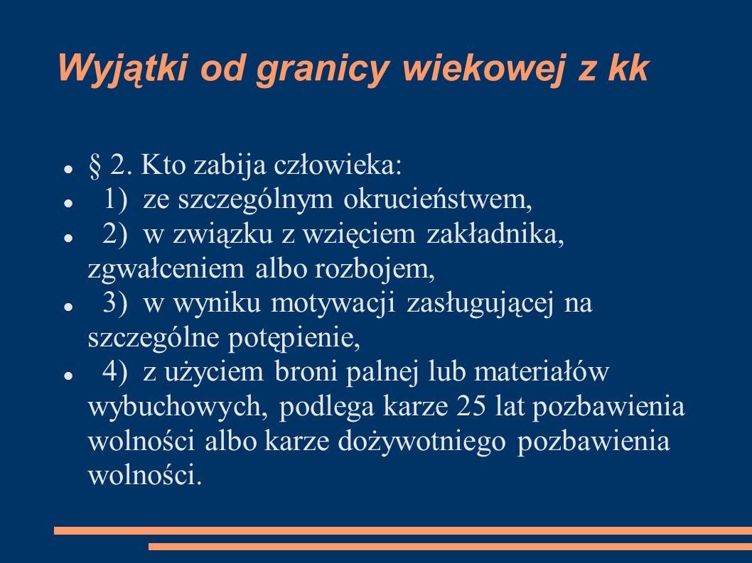 Wyjątki od granicy wiekowej z kk § 3.