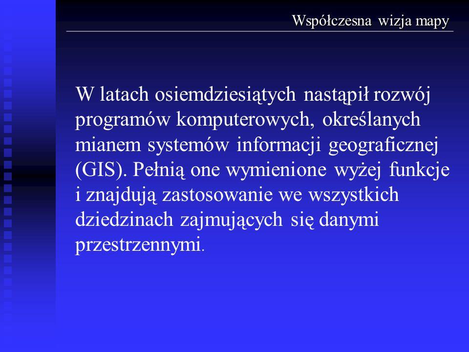 W latach osiemdziesiątych nastąpił rozwój programów komputerowych, określanych mianem systemów informacji geograficznej (GIS). Pełnią one wymienione w