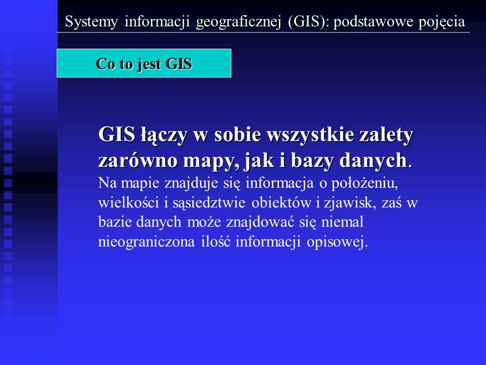 Systemy informacji geograficznej (GIS): podstawowe pojęcia Elementy GIS > Dane > Dane graficzne - dane rastrowe - reprezentujące obiekty w postaci pikseli - dane wektorowe - reprezentujący obiekty w postaci punktów, linii i wieloboków