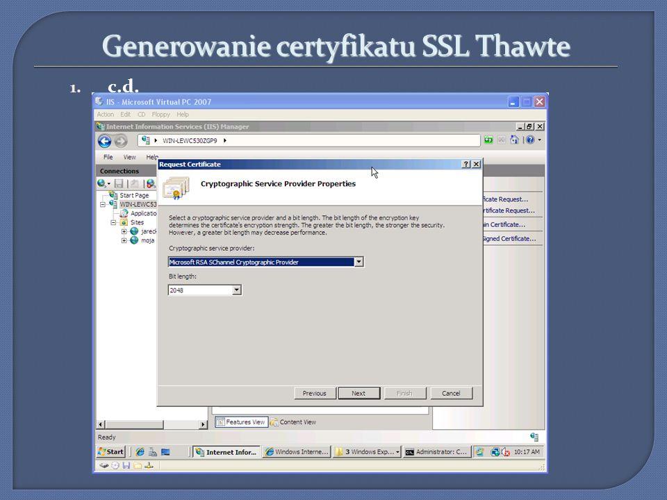 Generowanie certyfikatu SSL Thawte 1. c.d.
