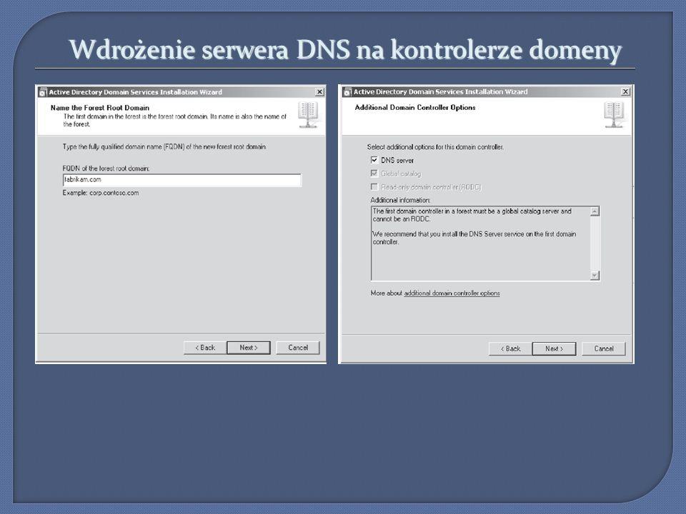 Wdrożenie serwera DNS na kontrolerze domeny