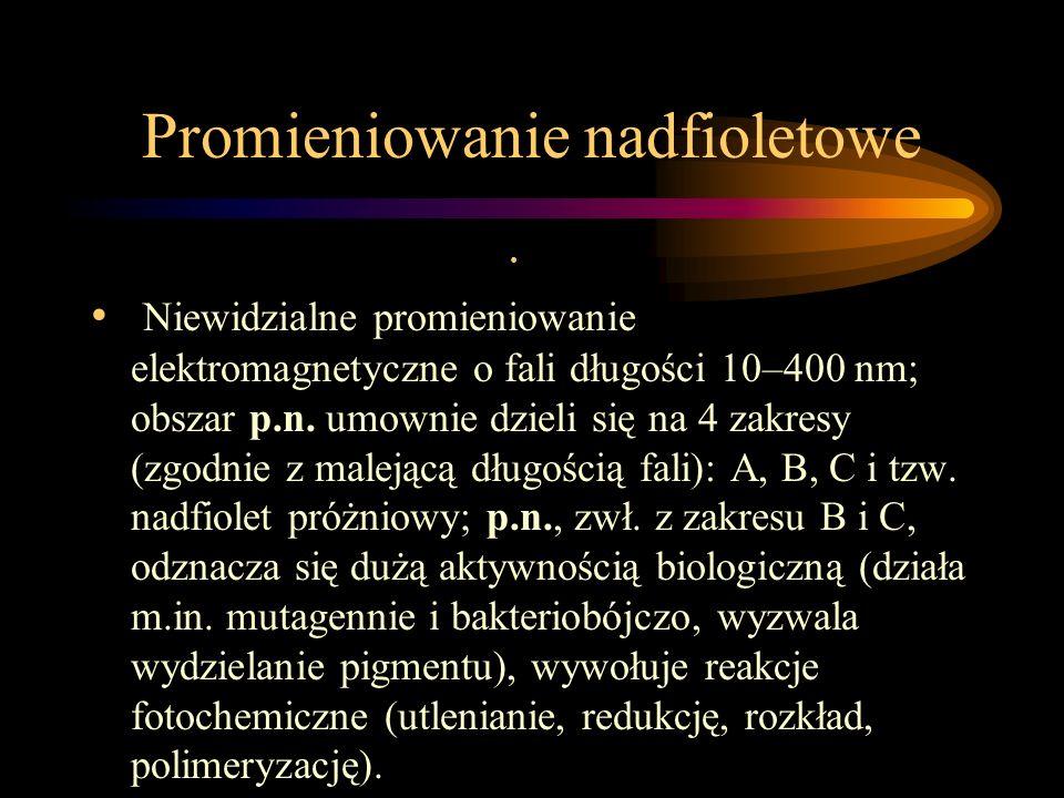 Promieniowanie Proces przenoszenia energii przez fale elektromagnetyczne, także sam proces emisji; rozróżnia się p. elektromagnetyczne, p. jądrowe, p.