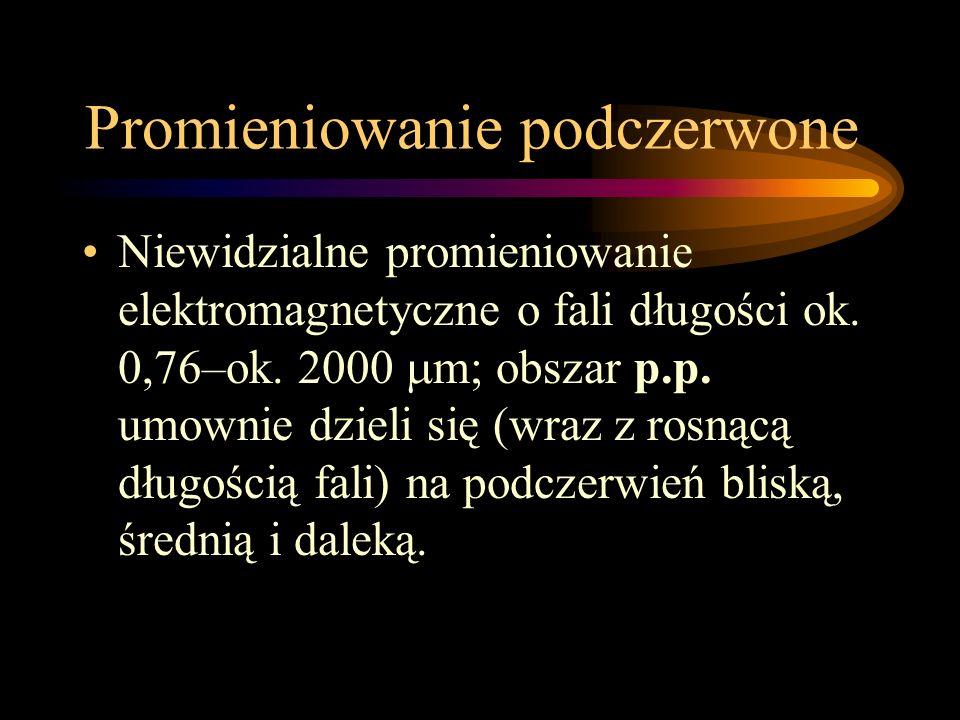 Powoduje fotoluminescencję niektórych substancji; najsilniejszym źródłem p.n. jest Słońce; najbardziej rozpowszechnionymi sztucznymi źródłami p.n. są