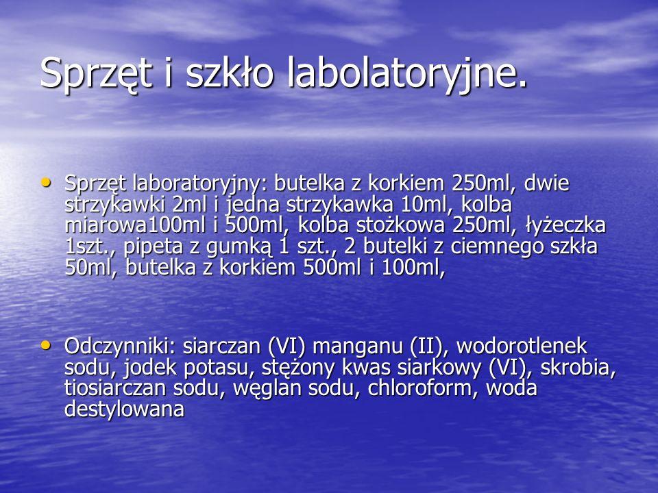 Sporządzenie czterech roztworów pomocniczych: Roztwór A: siarczan(VI) manganu(II) Roztwór A: siarczan(VI) manganu(II) 20,76g MnSO4 rozpuścić w 40cm3 świeżo przegotowanej wody destylowanej.