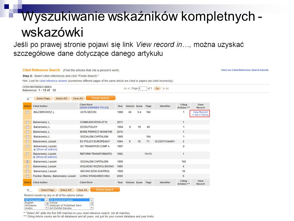 Wyszukiwanie wskaźników kompletnych - wskazówki Jeśli po prawej stronie pojawi się link View record in…, można uzyskać szczegółowe dane dotyczące dane