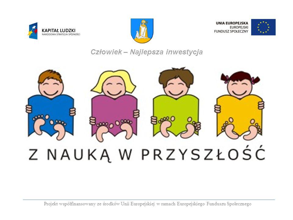 PROGRAM OPERACYJNY KAPITAŁ LUDZKI PRIORYTET IX.Rozwój wykształcenia i kompetencji w regionach.